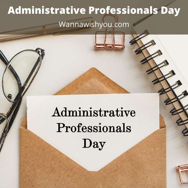 Administrative Professionals Day 2022 Quotes