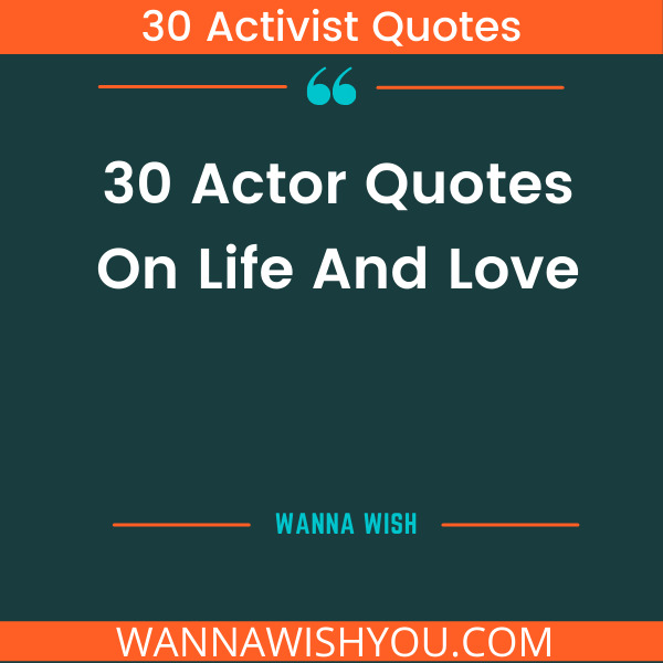 Actor Quotes