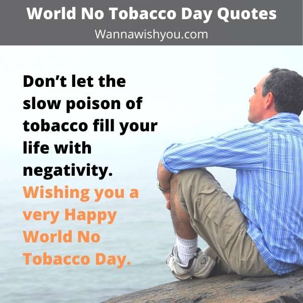 World No Tobacco Day Quotes, Quit Smoking Quotes