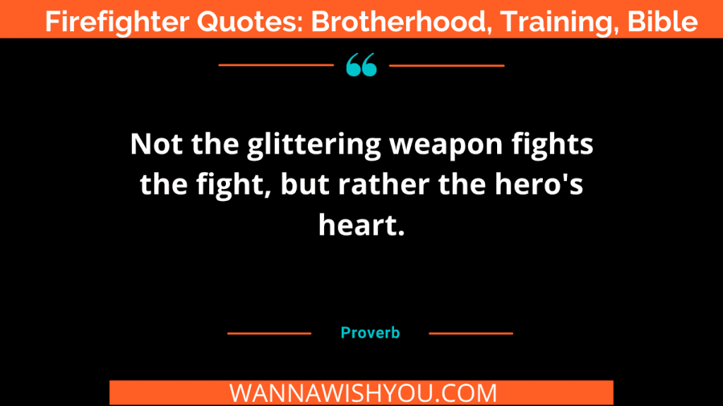 firefighter quotes brotherhood training bible