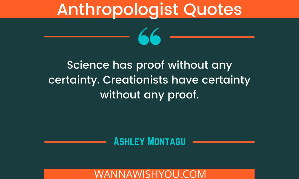 Anthropologist Quotes