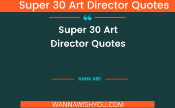 Super 30 Art Director quotes
