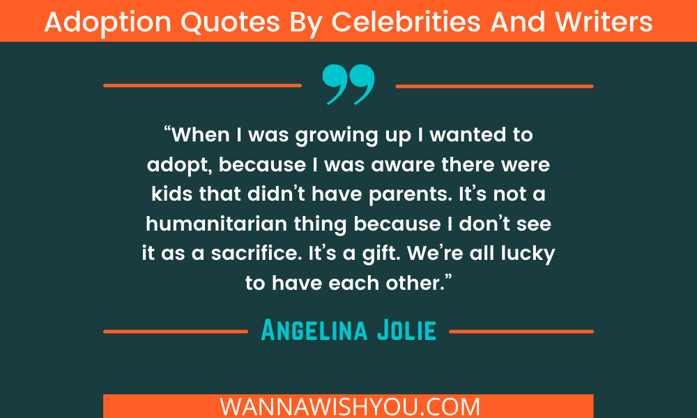 Adoption Quotes By Angelina Jolie