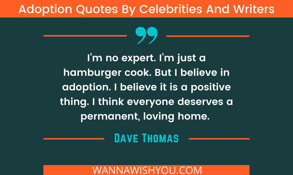 adoption quotes by Dave Thomas