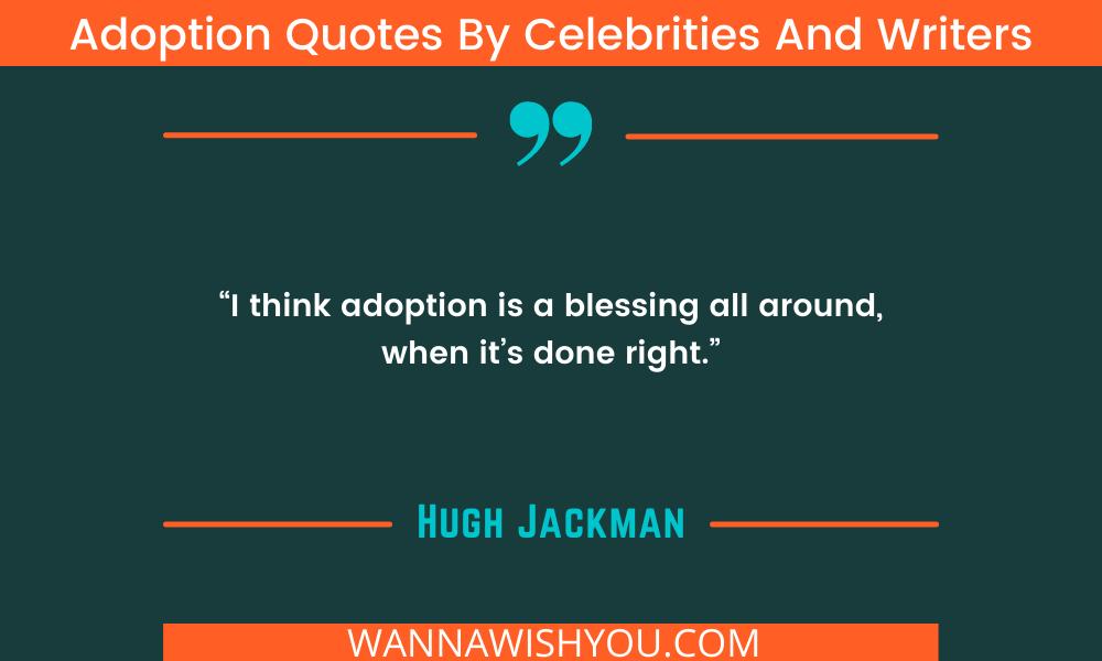 Adoption Quotes By Hugh Jackman