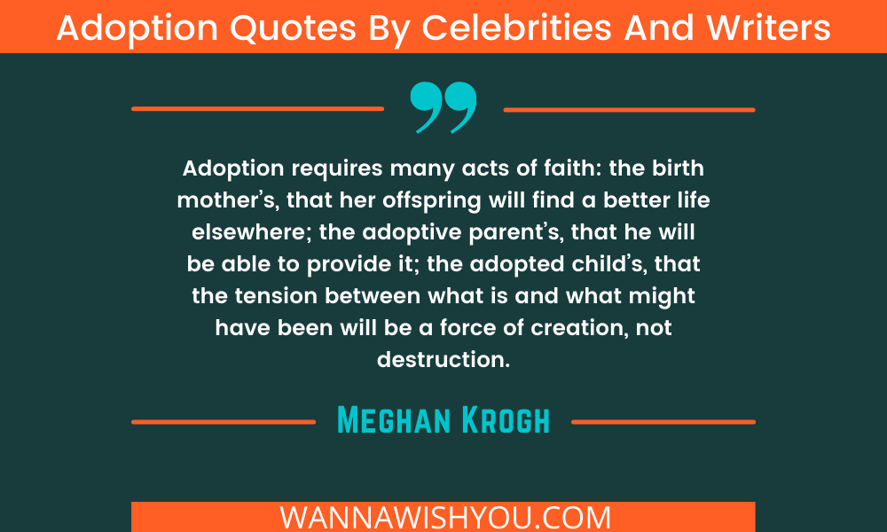 Adoption quotes by world famous writers