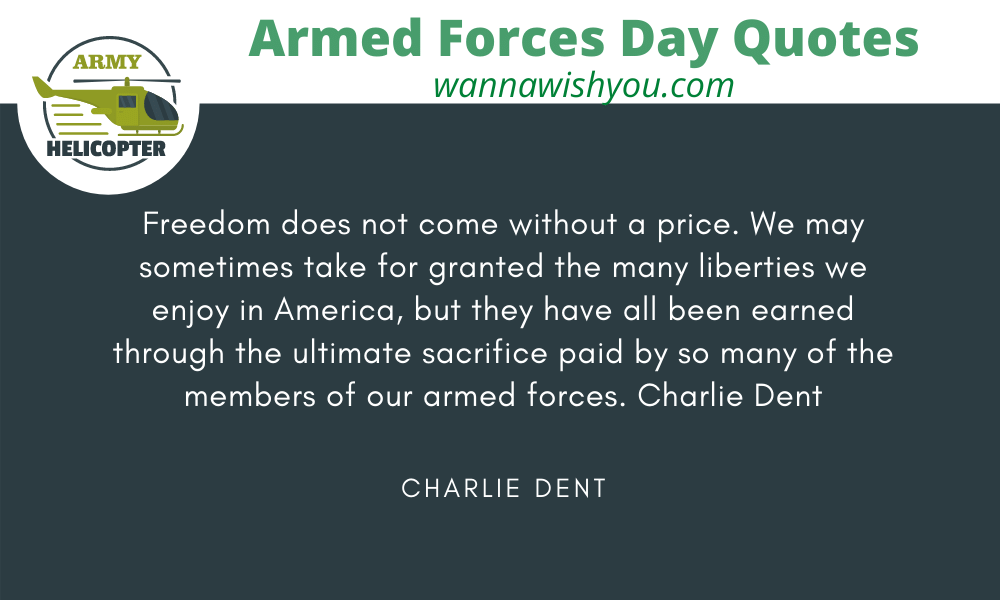 armed force day quotes by Charlie Dent