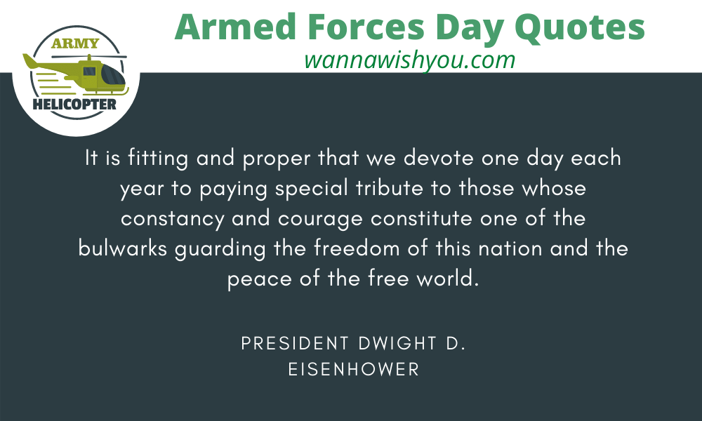 armed force day quotes by President Dwight D. Eisenhower