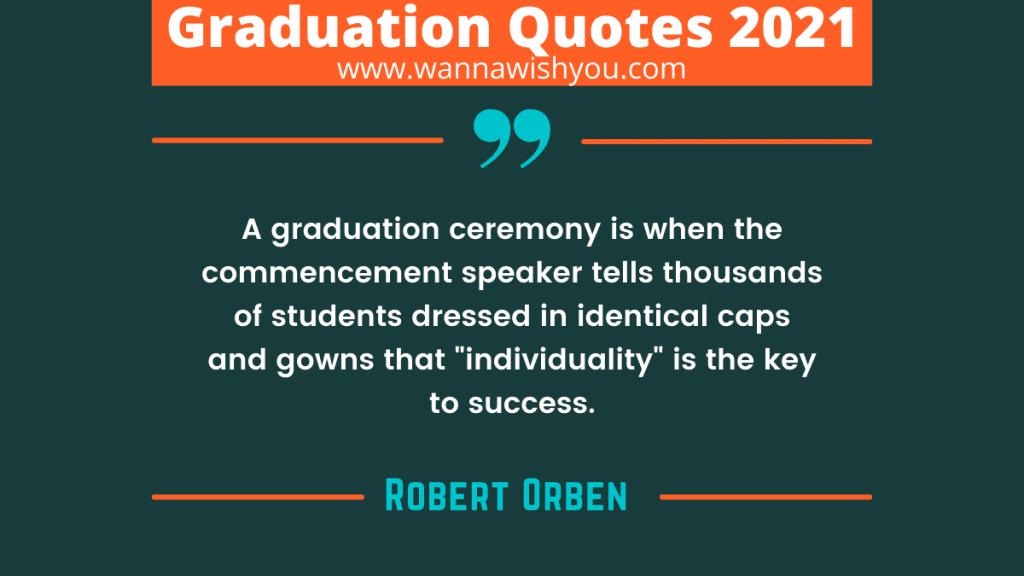Graduation Quotes 2021