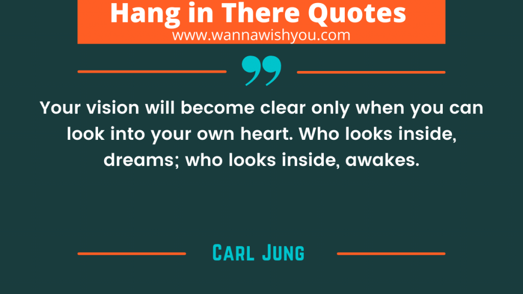 Inspirational Hang In There Quotes