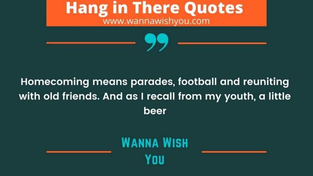 Exciting Homecoming Quotes