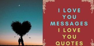 I Love you messages and I love you quotes
