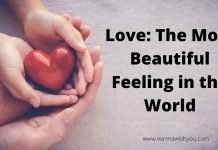 Love The Most Beautiful Feeling in the World