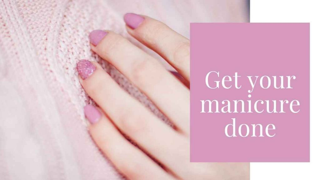 Get your manicure done on time